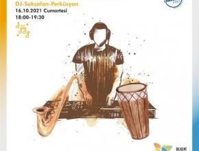 DJ-SAKSAFON-PERKÜSYON<br>PERFORMANS